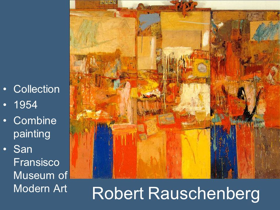 Robert Rauschenberg Collection 1954 Combine painting