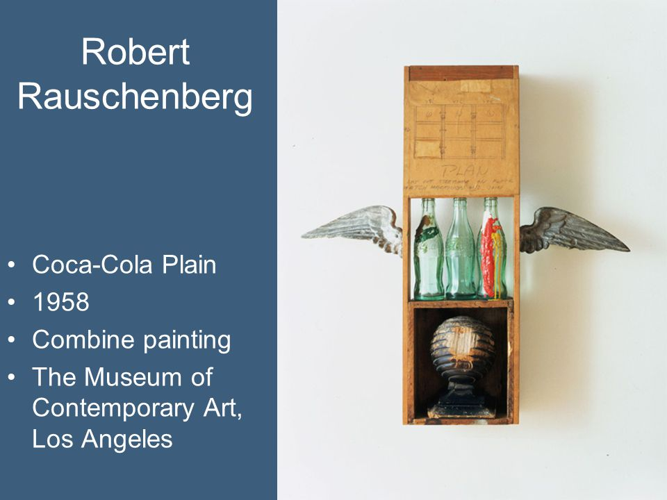 Robert Rauschenberg Coca-Cola Plain 1958 Combine painting