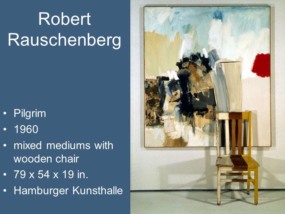 Robert Rauschenberg Pilgrim 1960 mixed mediums with wooden chair