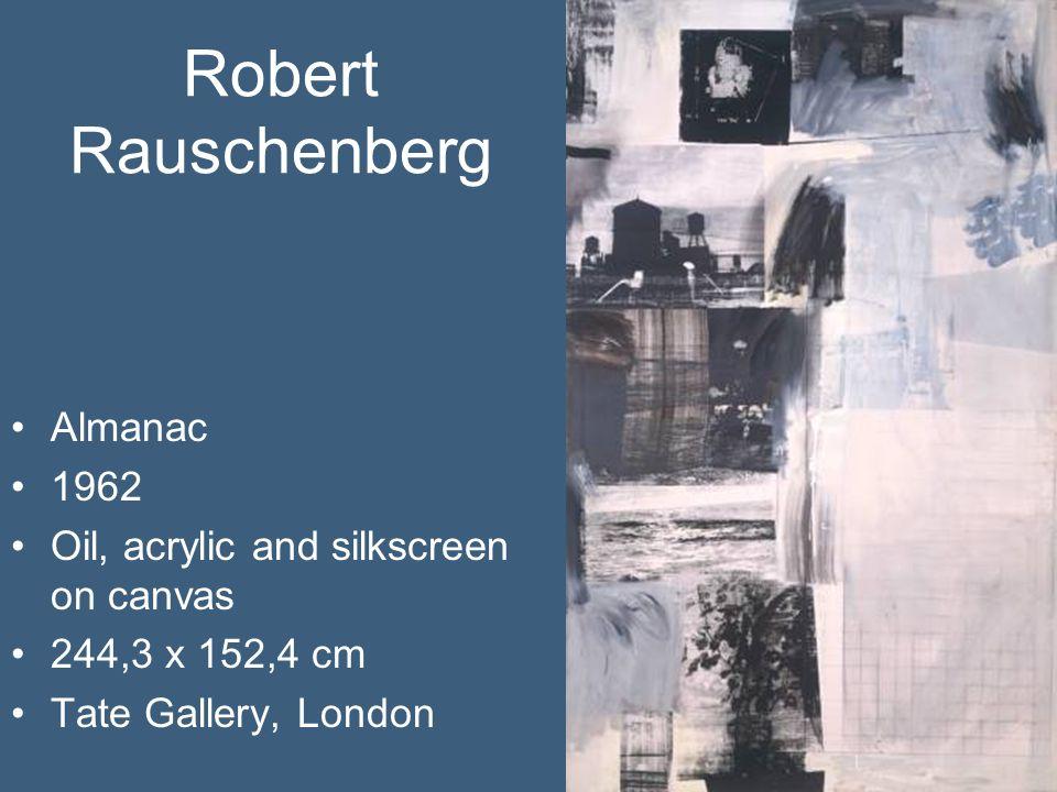 Robert Rauschenberg Almanac 1962 Oil, acrylic and silkscreen on canvas