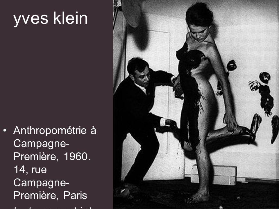 yves klein Anthropométrie à Campagne-Première, 1960.