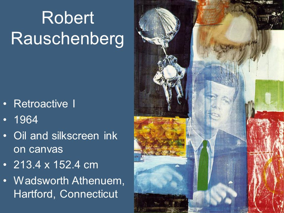 Robert Rauschenberg Retroactive I 1964