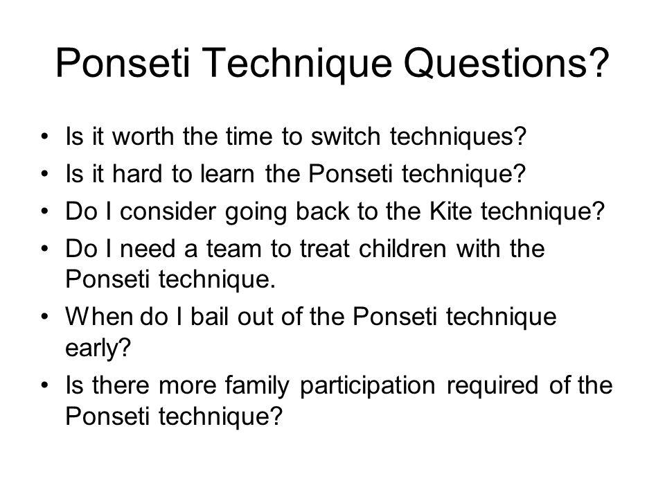Ponseti Technique Questions