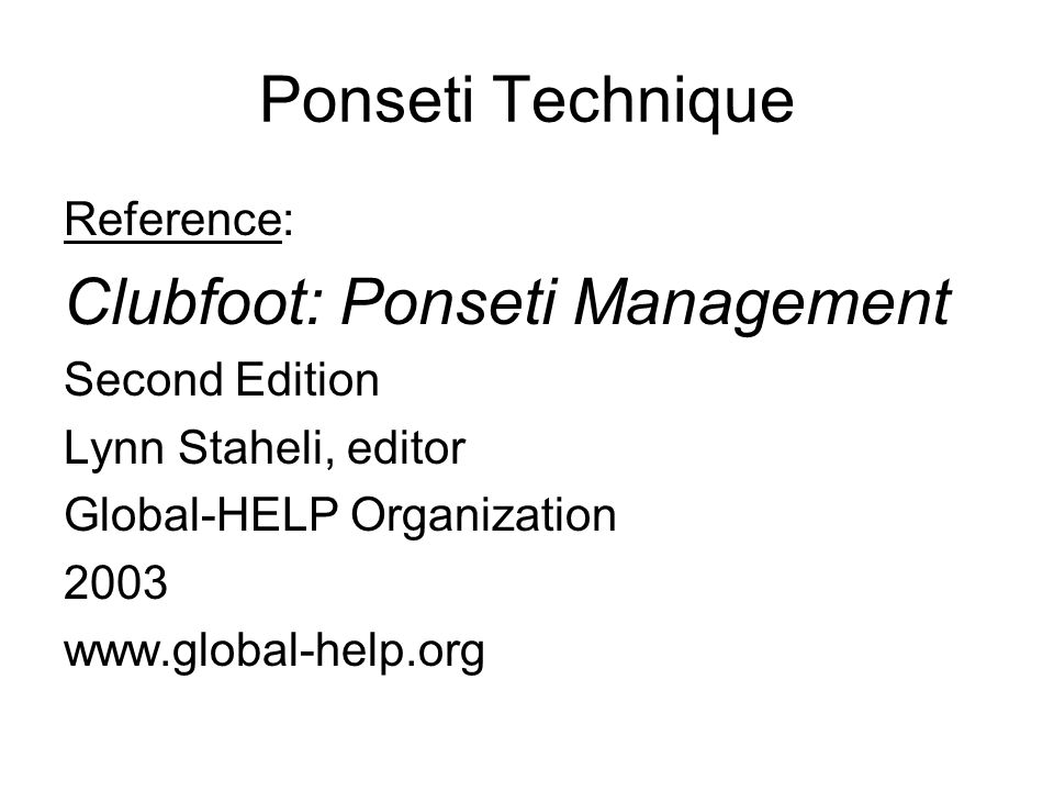 Clubfoot: Ponseti Management