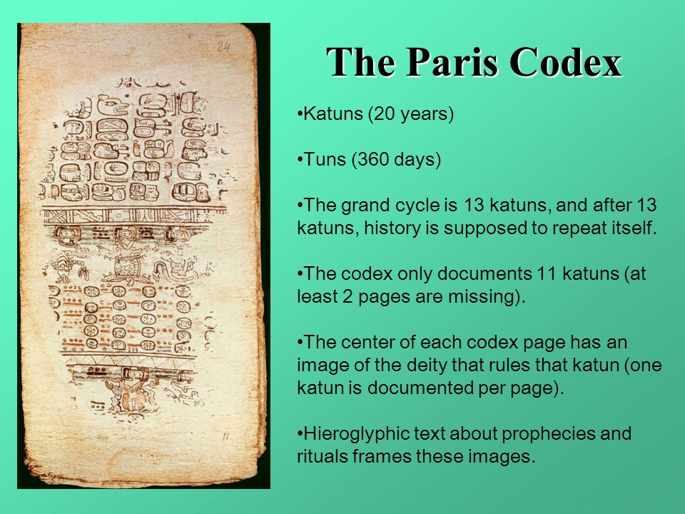 The Paris Codex Katuns (20 years) Tuns (360 days)
