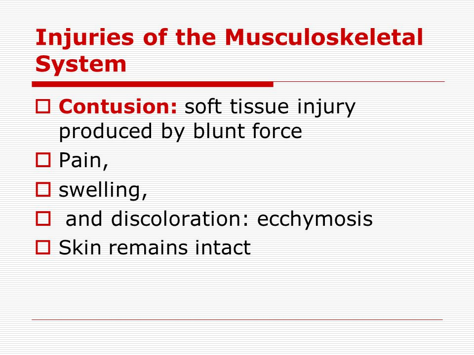 Injuries of the Musculoskeletal System