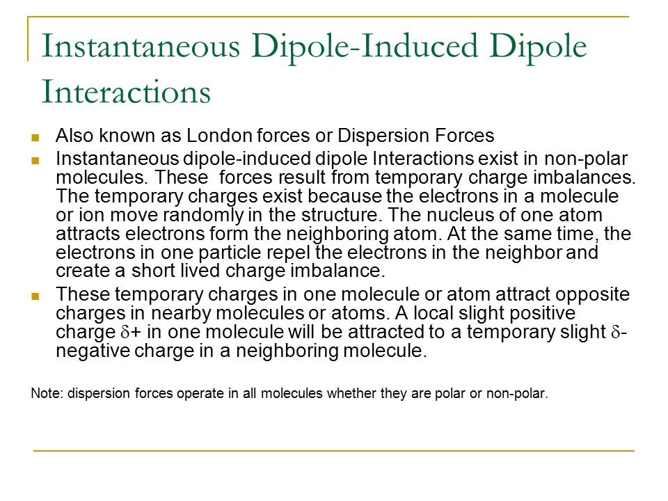 Instantaneous Dipole-Induced Dipole Interactions