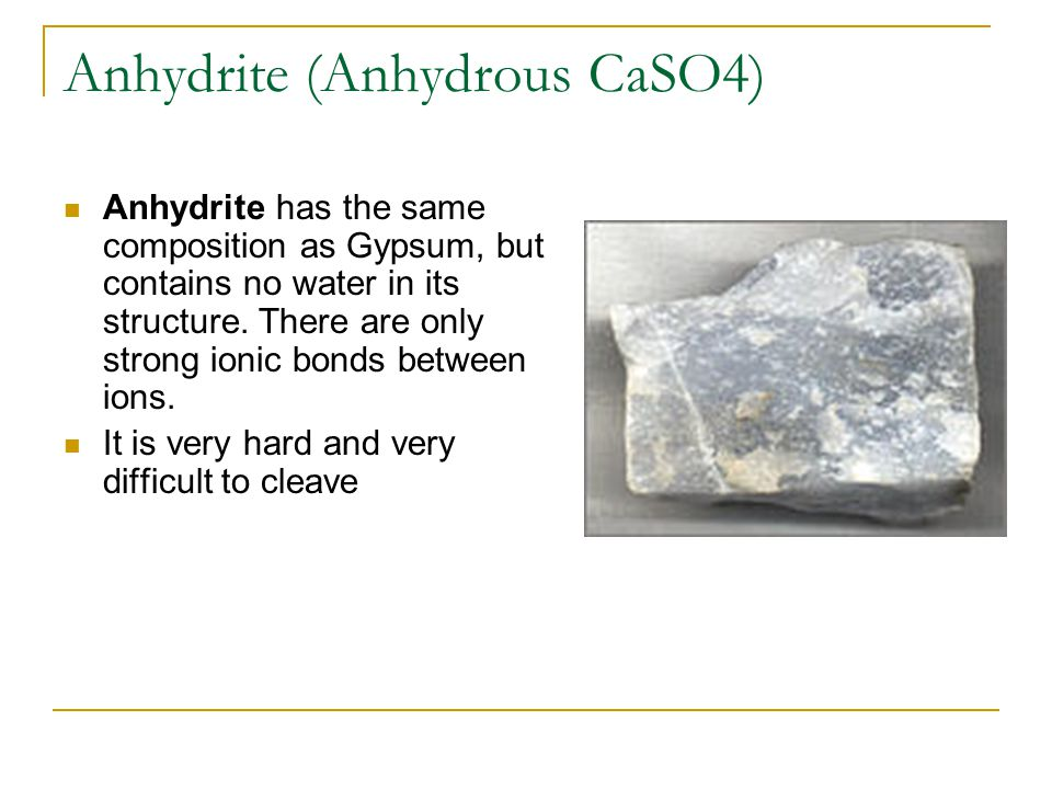Anhydrite (Anhydrous CaSO4)