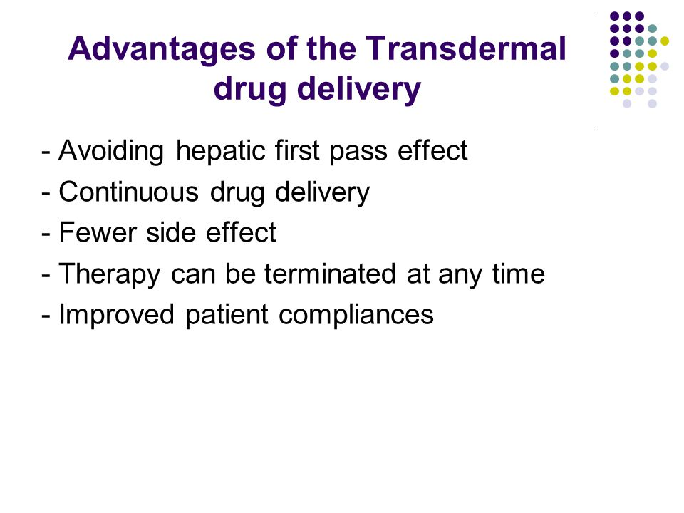 Advantages of the Transdermal drug delivery