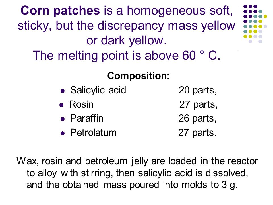 Corn patches is a homogeneous soft, sticky, but the discrepancy mass yellow or dark yellow. The melting point is above 60 ° C.