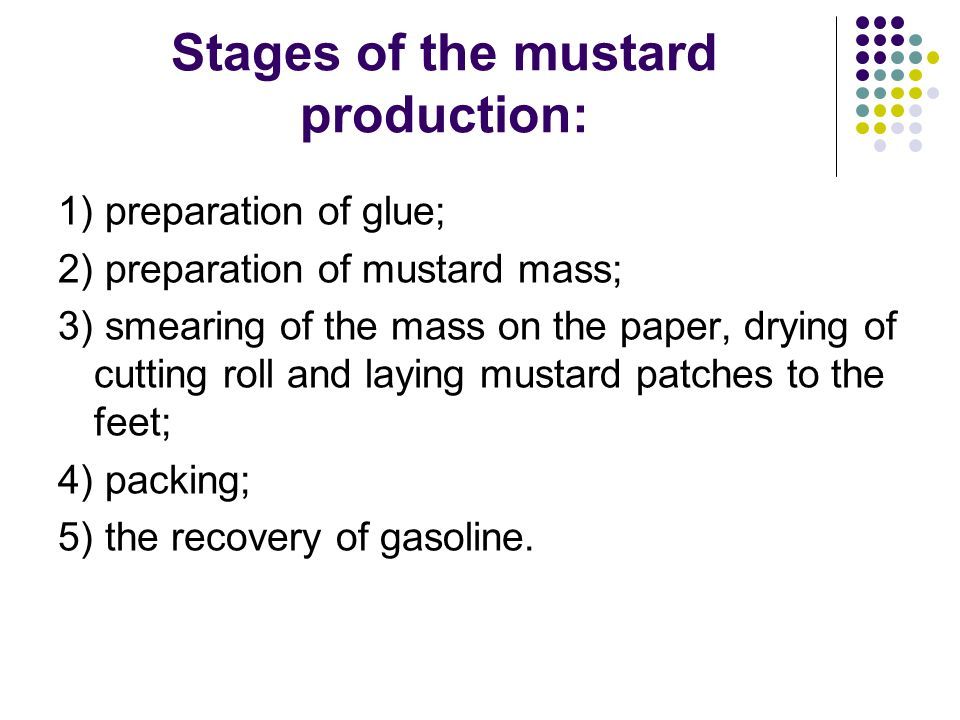 Stages of the mustard production: