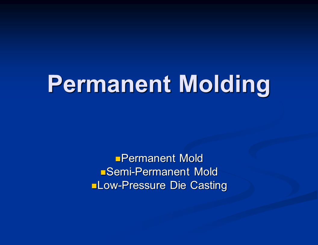 Permanent Mold Semi-Permanent Mold Low-Pressure Die Casting