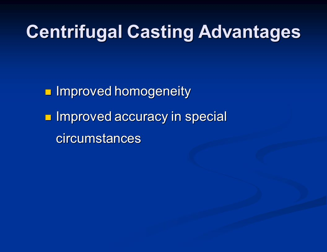 Centrifugal Casting Advantages