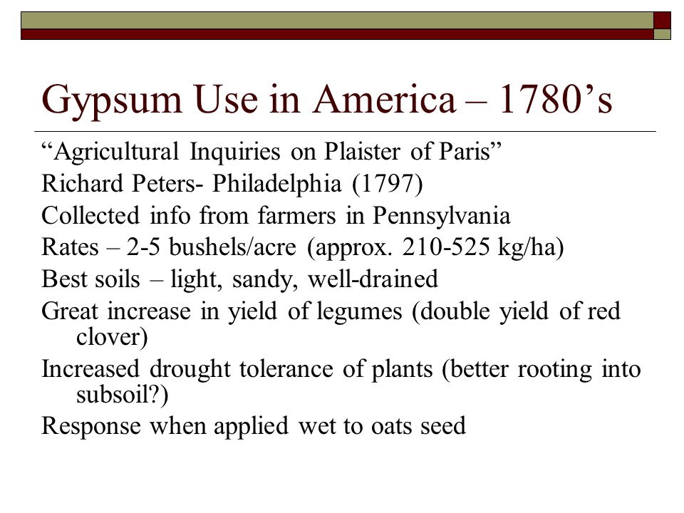 Gypsum Use in America – 1780's