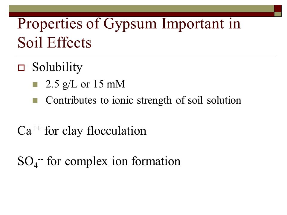 Properties of Gypsum Important in Soil Effects