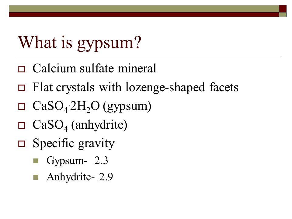 What is gypsum Calcium sulfate mineral