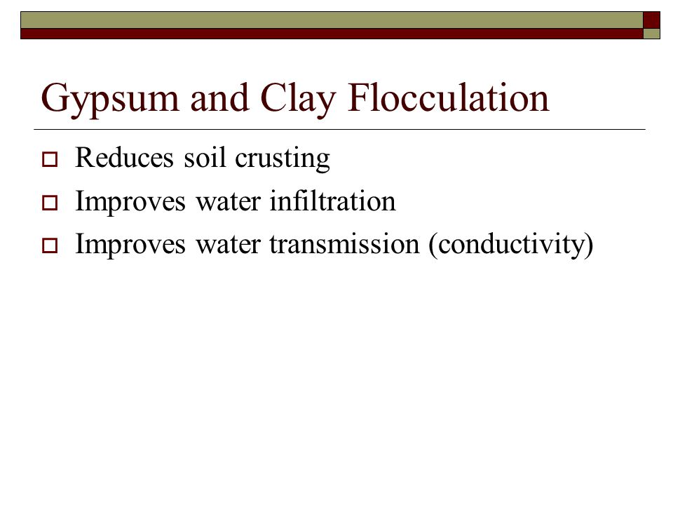 Gypsum and Clay Flocculation
