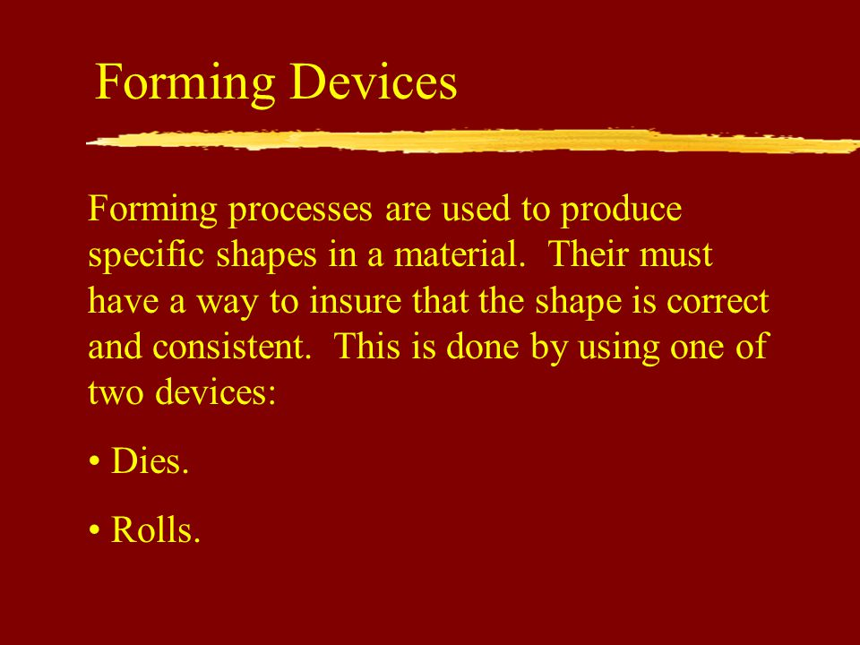 Forming Devices