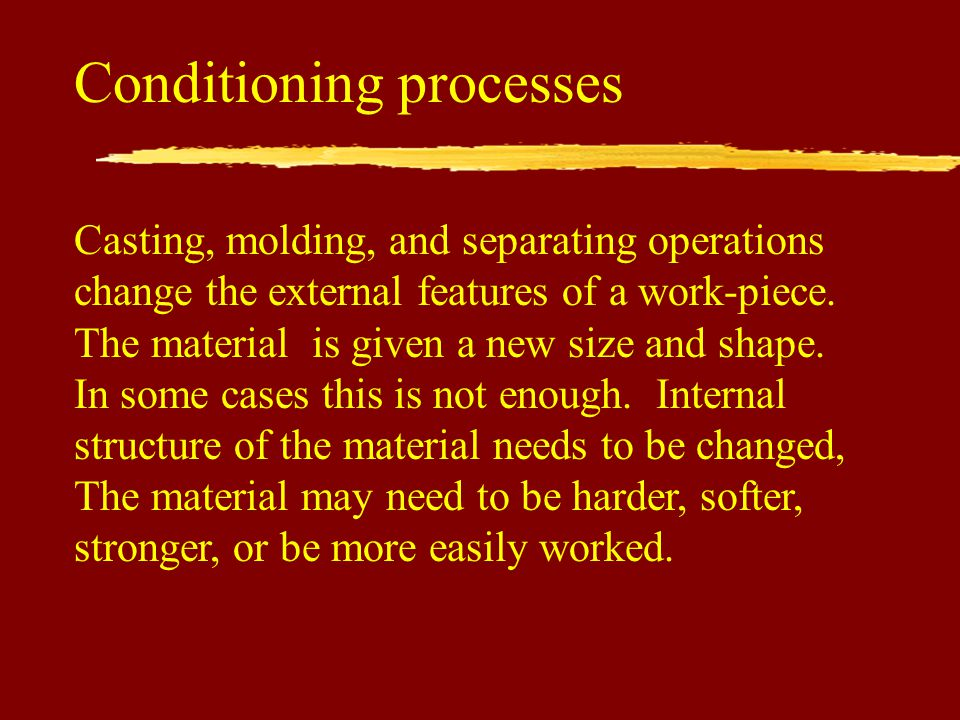 Conditioning processes