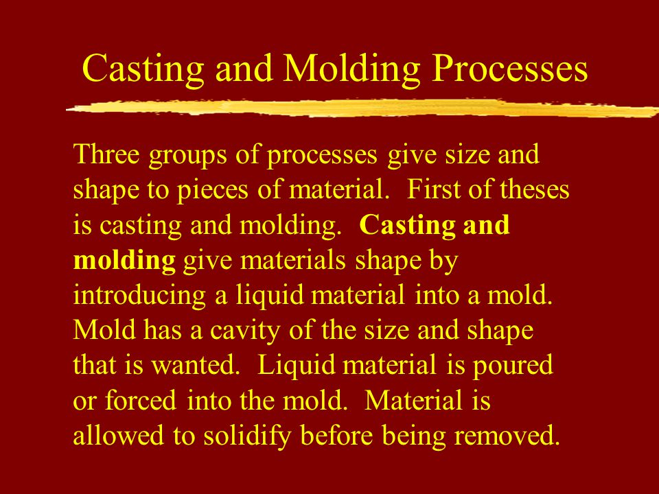 Casting and Molding Processes