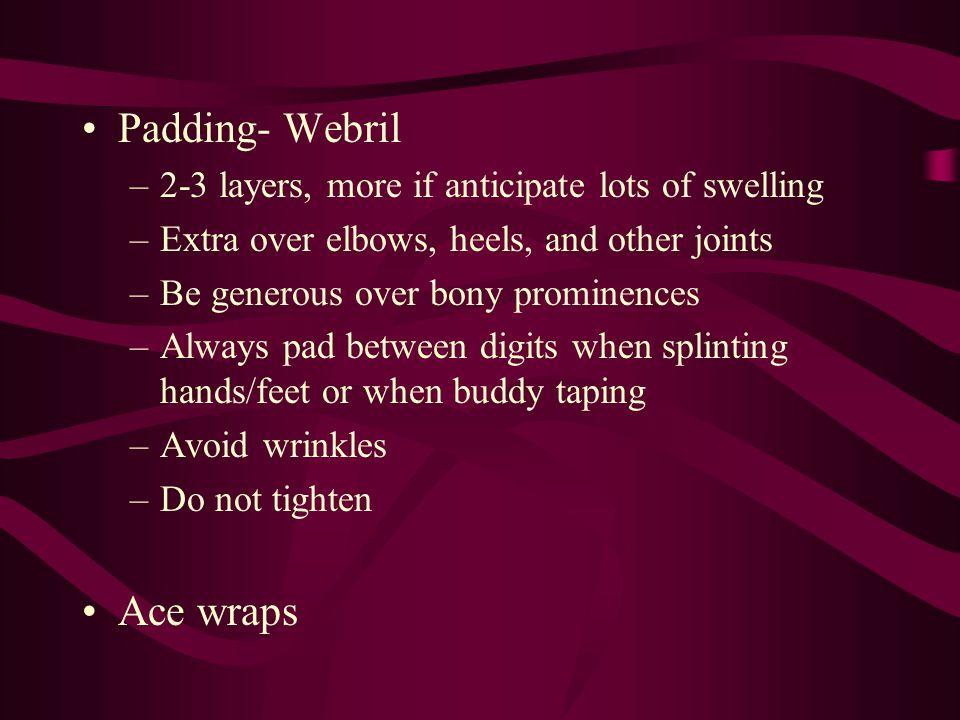 Padding- Webril Ace wraps