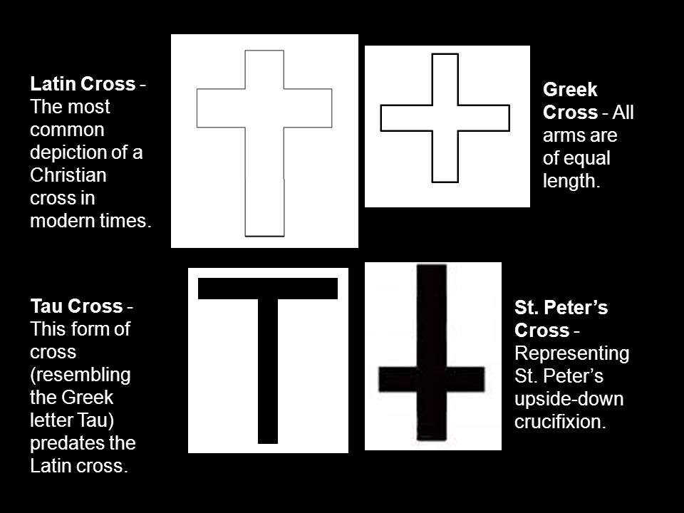 Latin Cross - The most common depiction of a Christian cross in modern times.