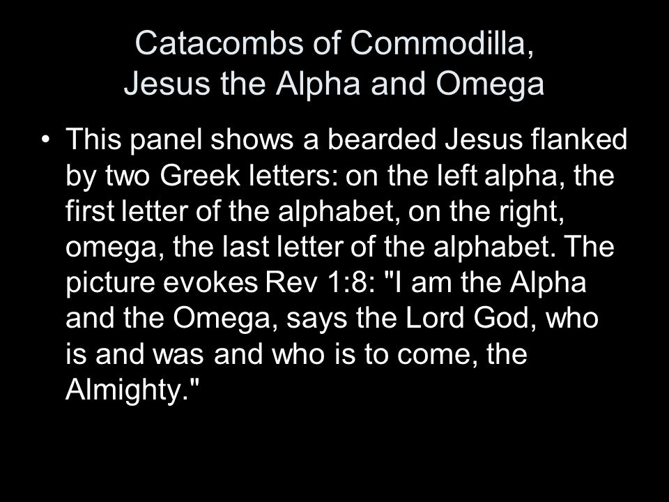 Catacombs of Commodilla, Jesus the Alpha and Omega