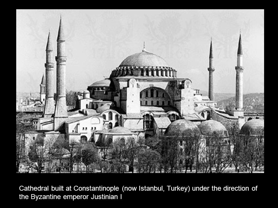 Cathedral built at Constantinople (now Istanbul, Turkey) under the direction of the Byzantine emperor Justinian I