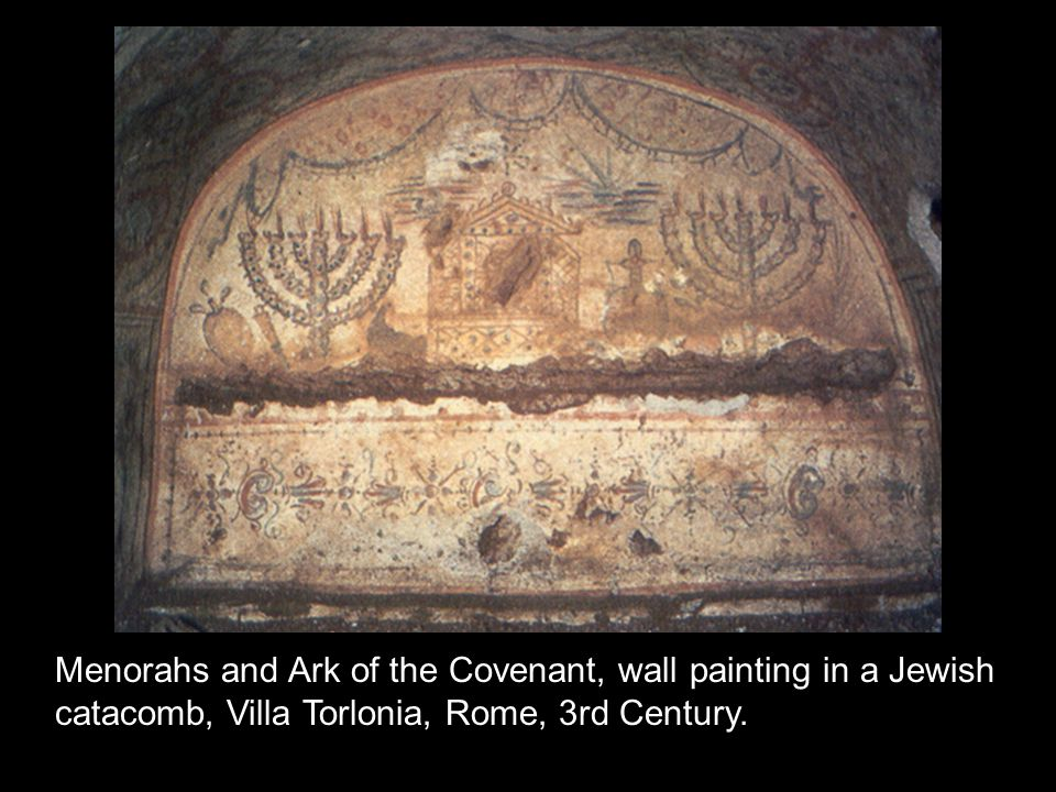 Menorahs and Ark of the Covenant, wall painting in a Jewish catacomb, Villa Torlonia, Rome, 3rd Century.