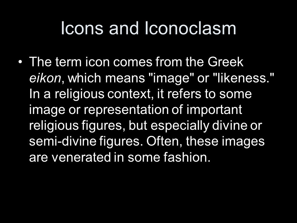 Icons and Iconoclasm