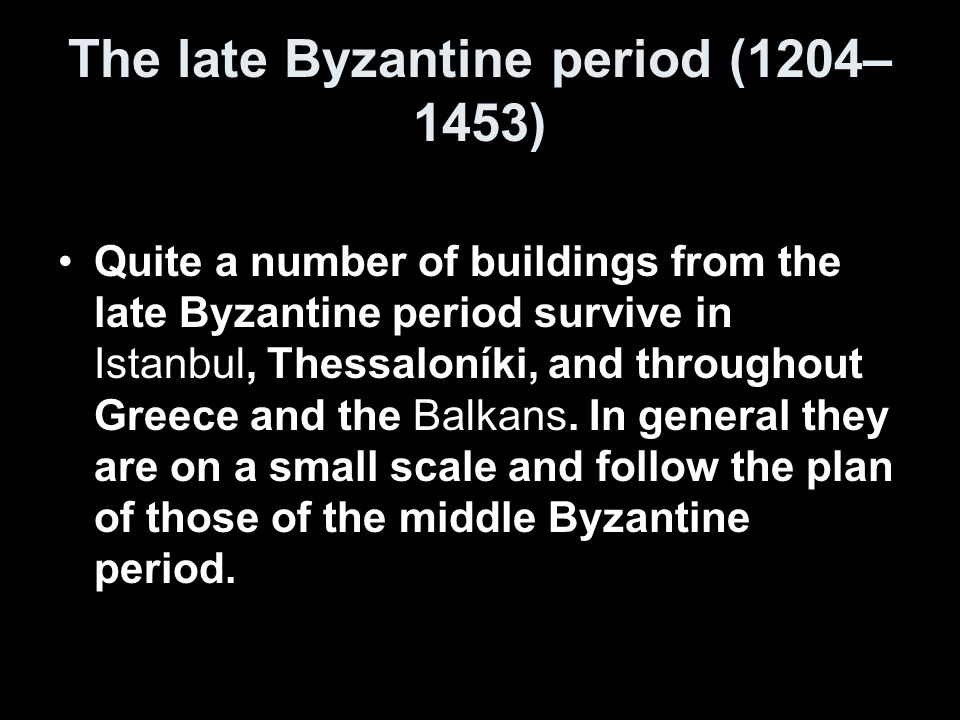 The late Byzantine period (1204–1453)