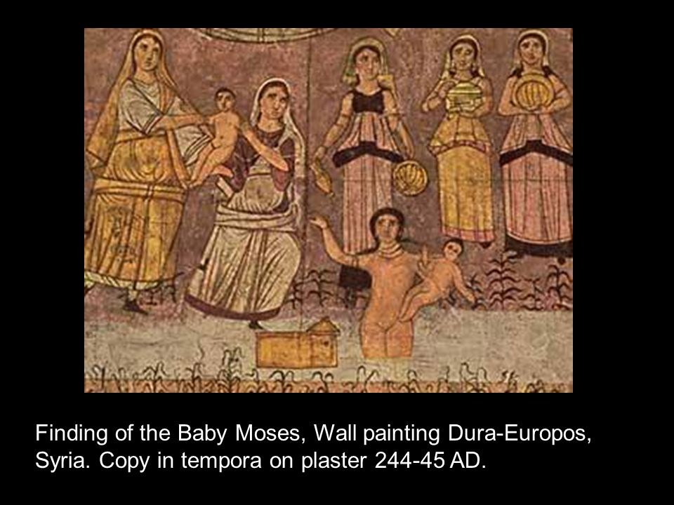 Finding of the Baby Moses, Wall painting Dura-Europos, Syria
