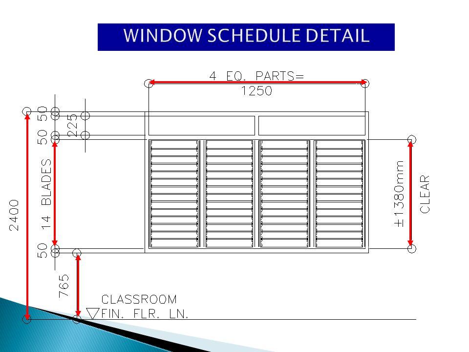 WINDOW SCHEDULE DETAIL