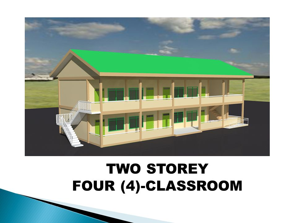 TWO STOREY FOUR (4)-CLASSROOM