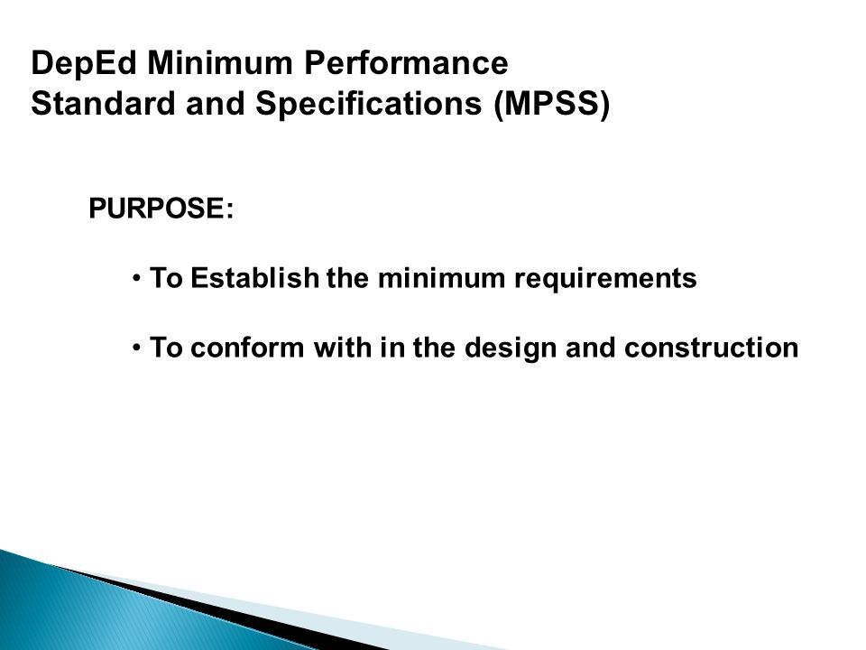 DepEd Minimum Performance Standard and Specifications (MPSS)