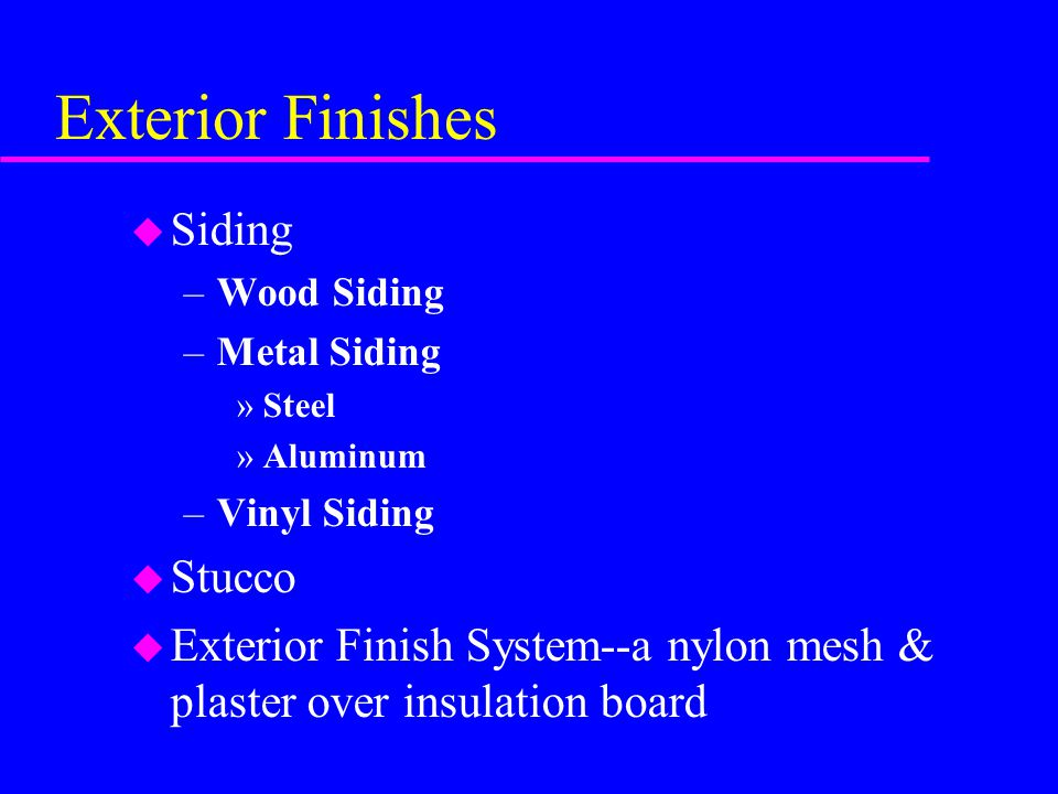 Exterior Finishes Siding Stucco
