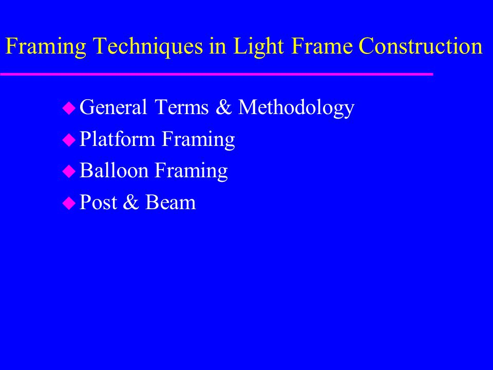 Framing Techniques in Light Frame Construction