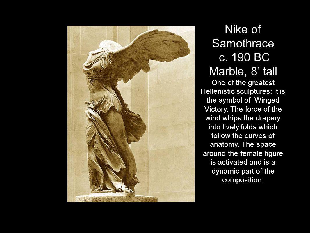 Nike of Samothrace c. 190 BC.