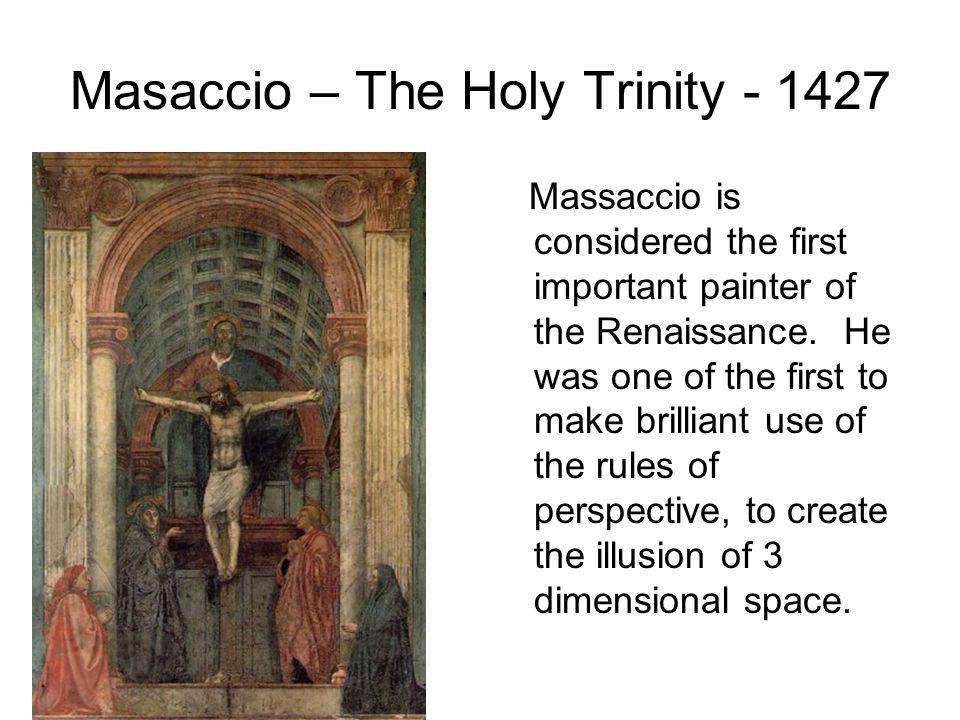 Masaccio – The Holy Trinity - 1427