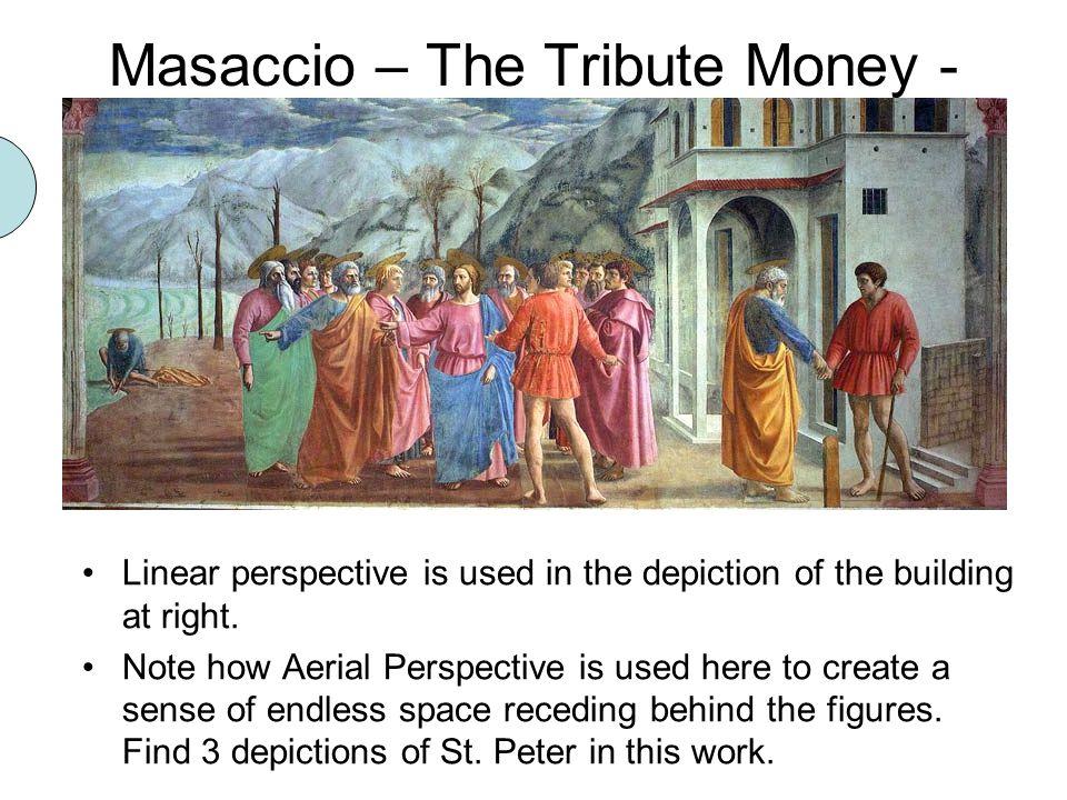 Masaccio – The Tribute Money - 1425