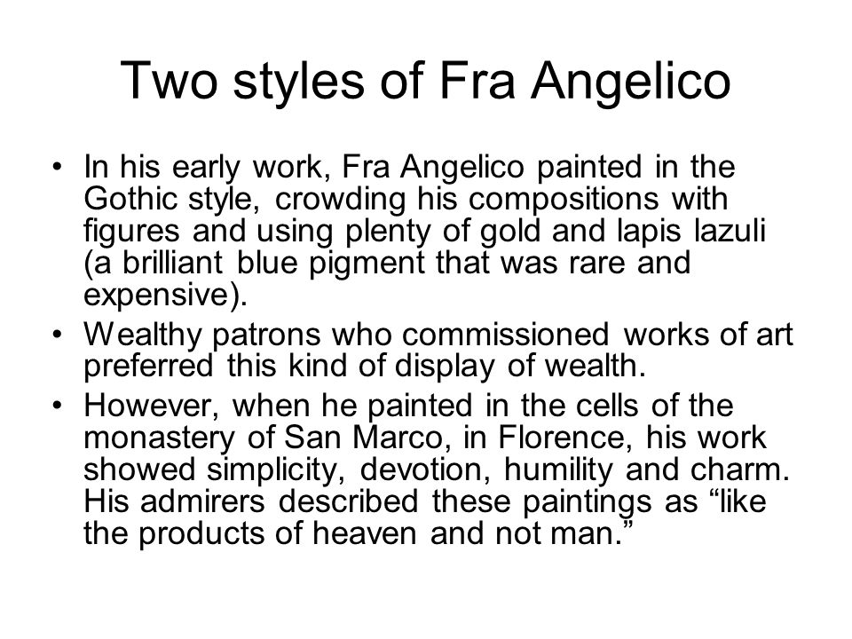 Two styles of Fra Angelico