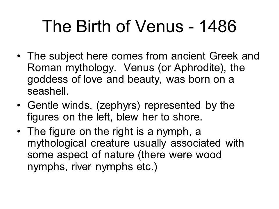The Birth of Venus - 1486