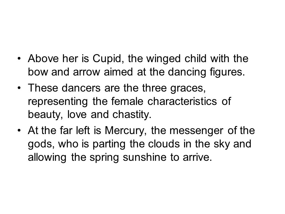 Above her is Cupid, the winged child with the bow and arrow aimed at the dancing figures.