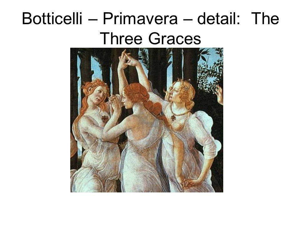 Botticelli – Primavera – detail: The Three Graces
