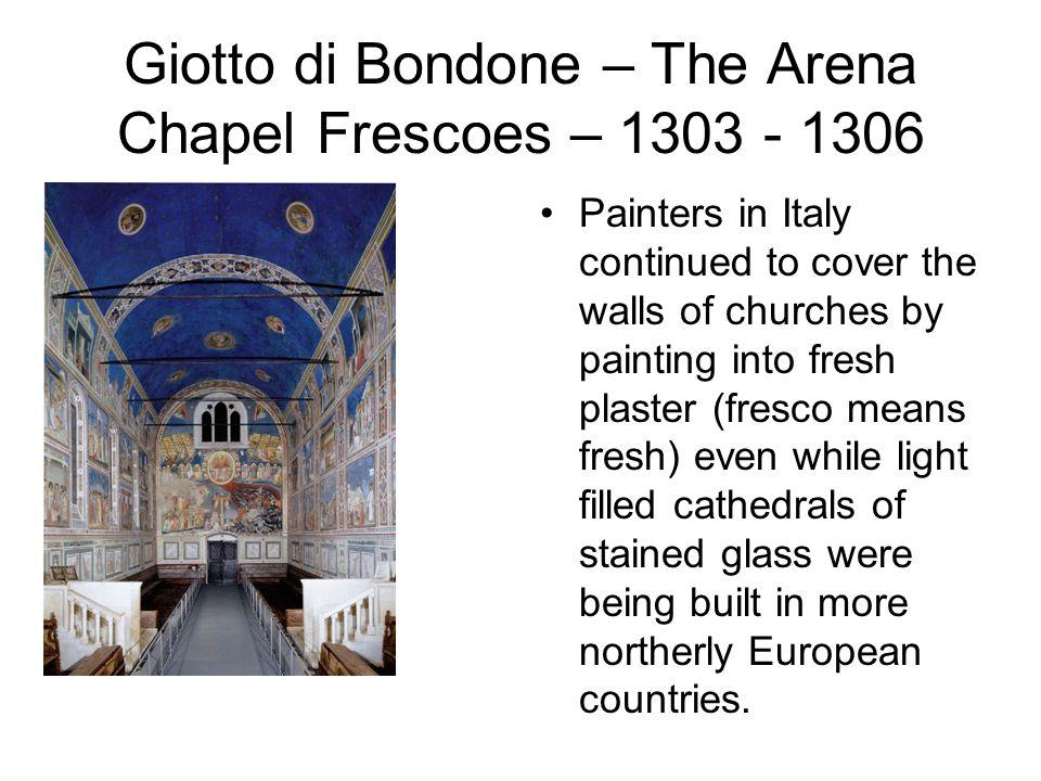 Giotto di Bondone – The Arena Chapel Frescoes – 1303 - 1306