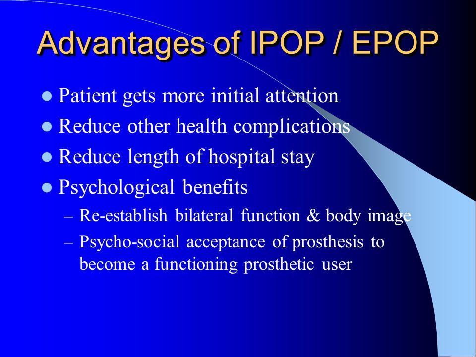 Advantages of IPOP / EPOP