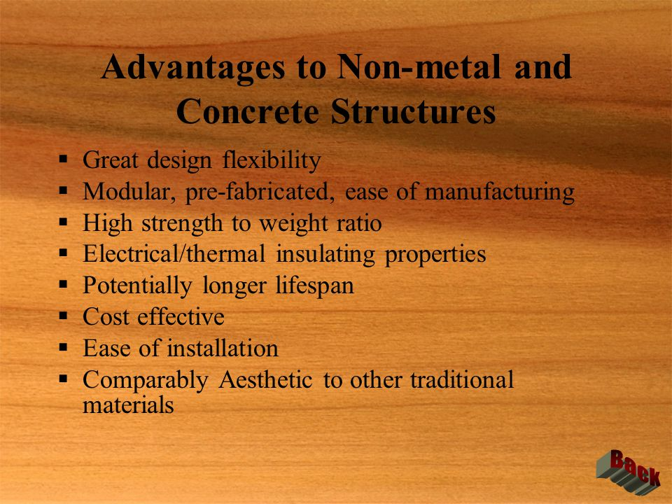 Advantages to Non-metal and Concrete Structures