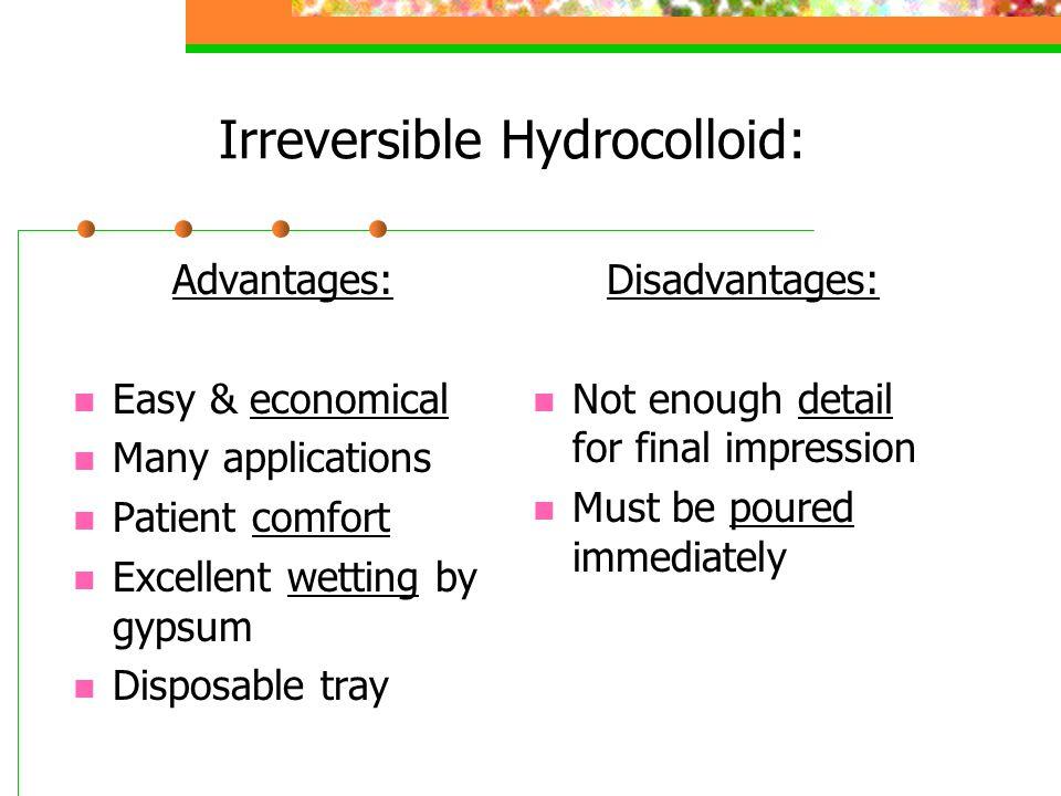 Irreversible Hydrocolloid: