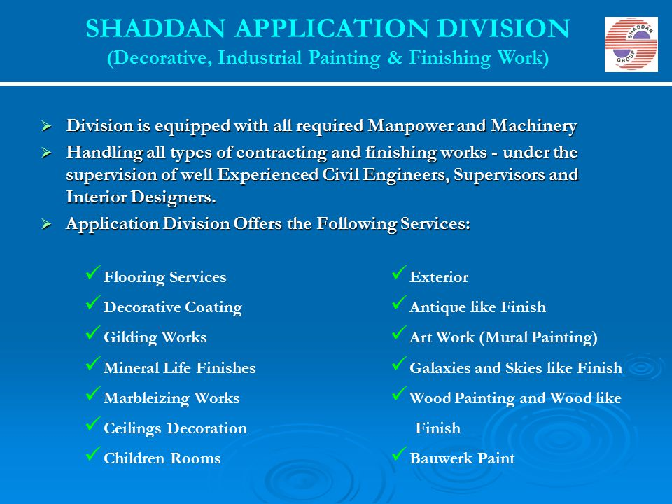 SHADDAN APPLICATION DIVISION (Decorative, Industrial Painting & Finishing Work)
