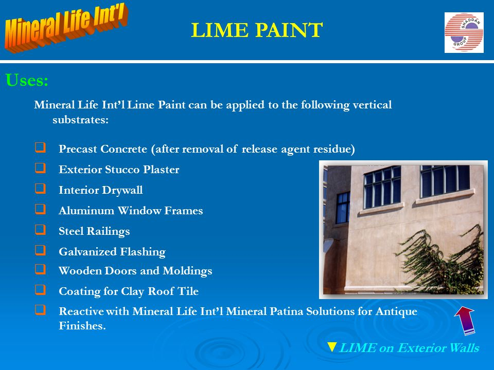 LIME PAINT Mineral Life Int l Uses: LIME on Exterior Walls